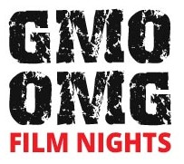 GMO OMG film nights