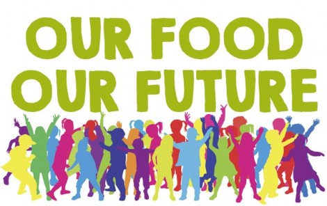 Our Food Our future